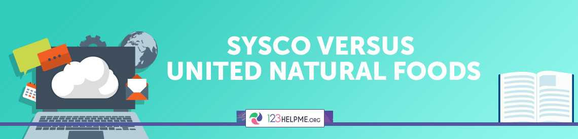 Sysco versus United Natural Foods