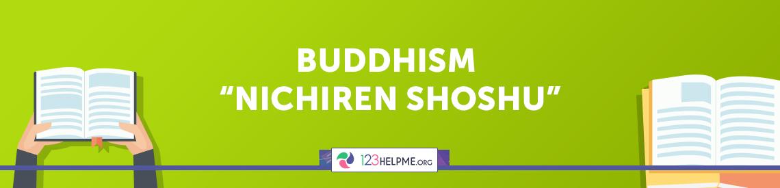 "Buddhism ""Nichiren Shoshu"""