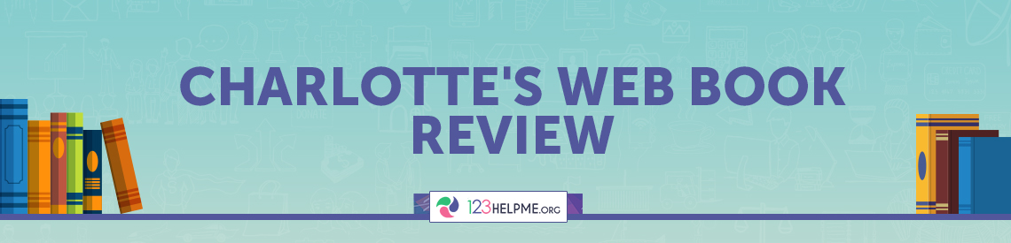 Charlotte's Web Book Review