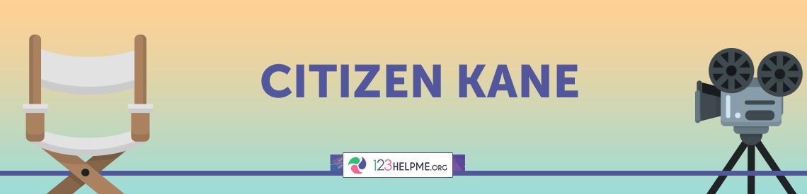 Citizen Kane Movie Analysis
