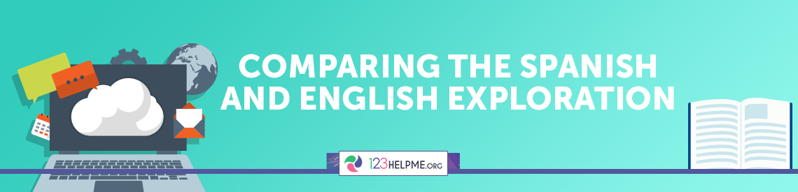 Comparing The Spanish And English Exploration