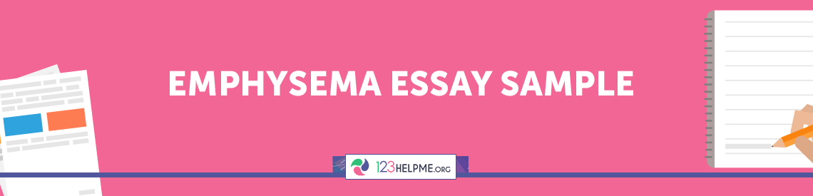 Emphysema Essay Sample