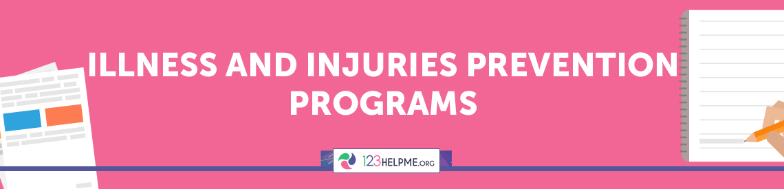 Illness and Injuries Prevention Programs