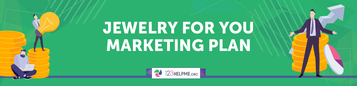 Jewelry For You Marketing Plan