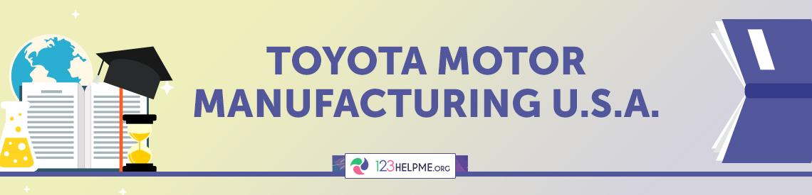 Toyota Motor Manufacturing U.S.A.