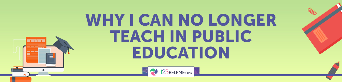 """Why I Can No Longer Teach in Public Education"" by Stephanie Keiles"