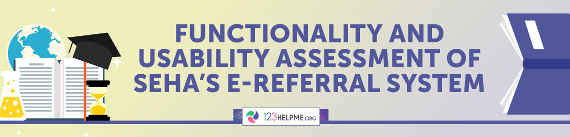 Functionality and Usability Assessment of SEHA's E-Referral System