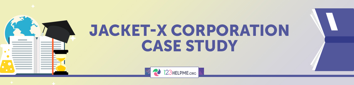 Jacket-X Corporation Case Study