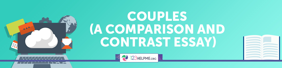 Couples (A Comparison and Contrast Essay)