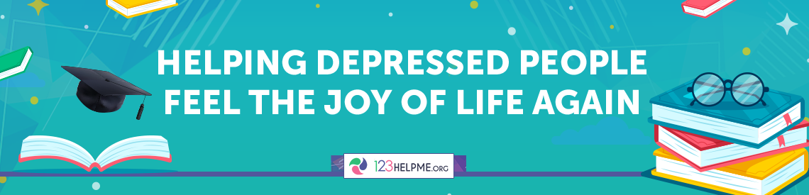 Helping Depressed People Feel The Joy Of Life Again