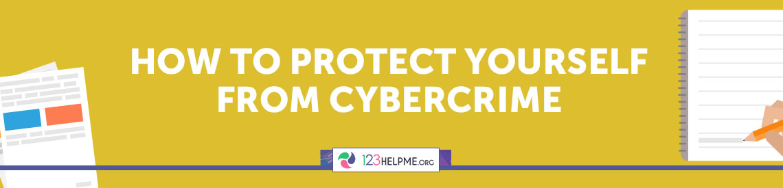 How to Protect Yourself from Cybercrime