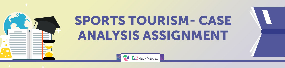 Dubai Sports Tourism- Case Analysis Assignment