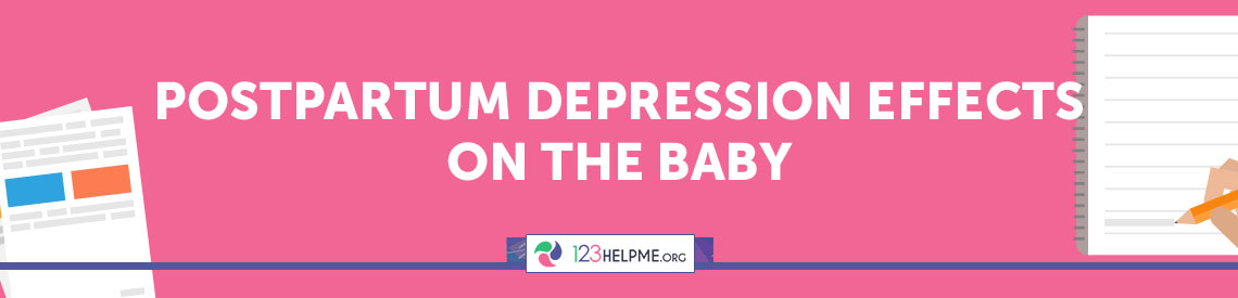Postpartum Depression Effects on the Baby