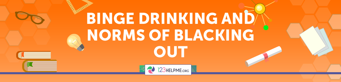 Binge Drinking and Norms of Blacking Out