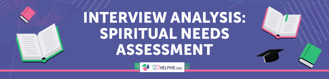 Interview Analysis: Spiritual Needs Assessment