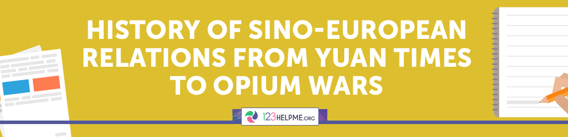 History of Sino-European Relations from Yuan Times to Opium Wars