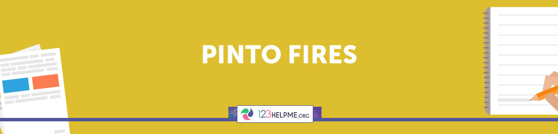 Pinto Fires