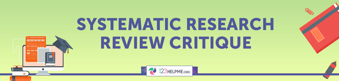 Systematic Research Review Critique