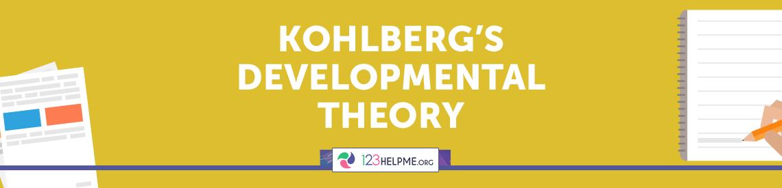 Kohlberg's Developmental Theory